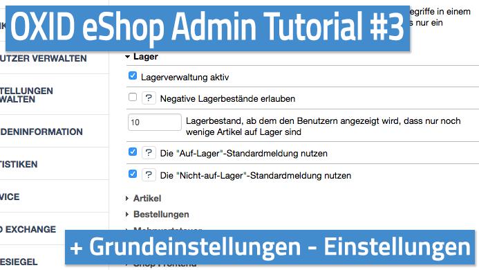 OXID eShop Admin Tutorial Teil 03 - Grundeinstellungen - Einstellungen