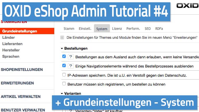 OXID eShop Admin Tutorial Teil 04 - Grundeinstellungen - System