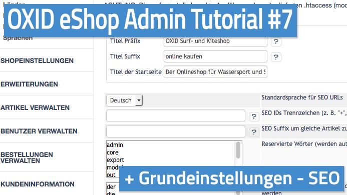 OXID eShop Admin Tutorial Teil 07 - Grundeinstellungen - SEO