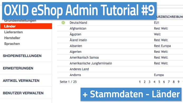 OXID eShop Admin Tutorial Teil 09 - Stammdaten - Länder
