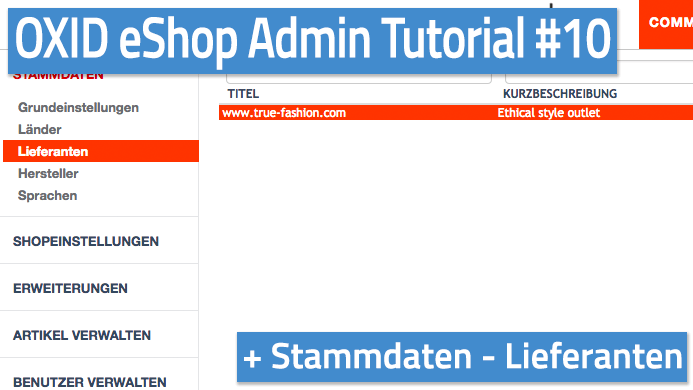 OXID eShop Admin Tutorial Teil 10 - Stammdaten - Lieferanten