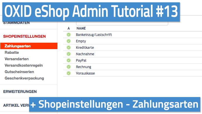 OXID eShop Admin Tutorial Teil 13 - Shopeinstellungen - Zahlungsarten