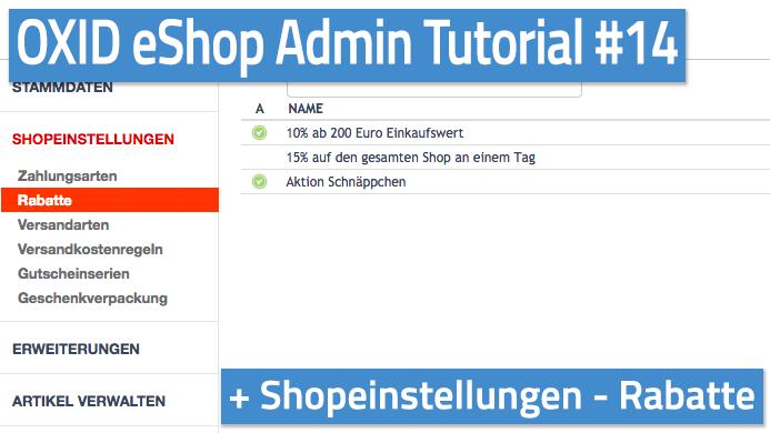 OXID eShop Admin Tutorial Teil 14 - Shopeinstellungen - Rabatte