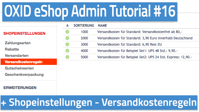 OXID eShop Admin Tutorial Teil 16 - Shopeinstellungen - Versandkostenregeln
