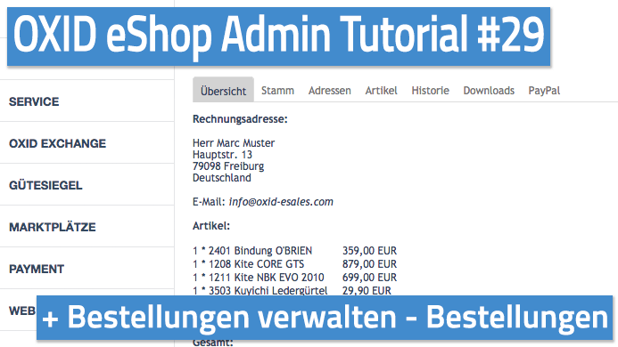 OXID eShop Admin Tutorial Teil 29 - Bestellungen verwalten - Bestellungen