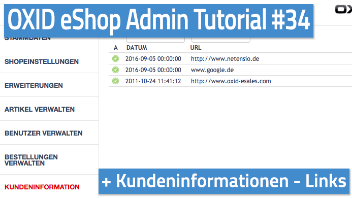 OXID eShop Admin Tutorial Teil 34 - Kundeninformationen - Links