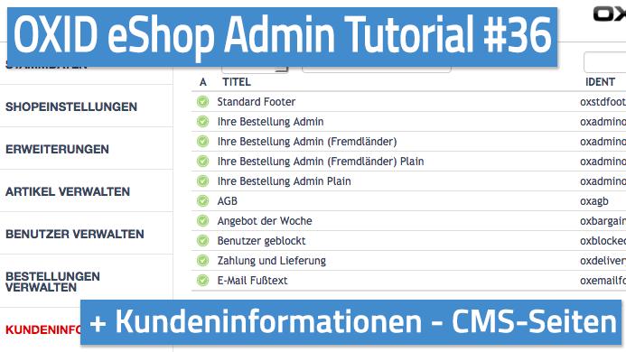 OXID eShop Admin Tutorial Teil 36 - Kundeninformationen - CMS-Seiten