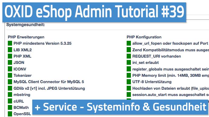 OXID eShop Admin Tutorial Teil 39 - Service - Systeminfo, Gesundheit, Diagnose